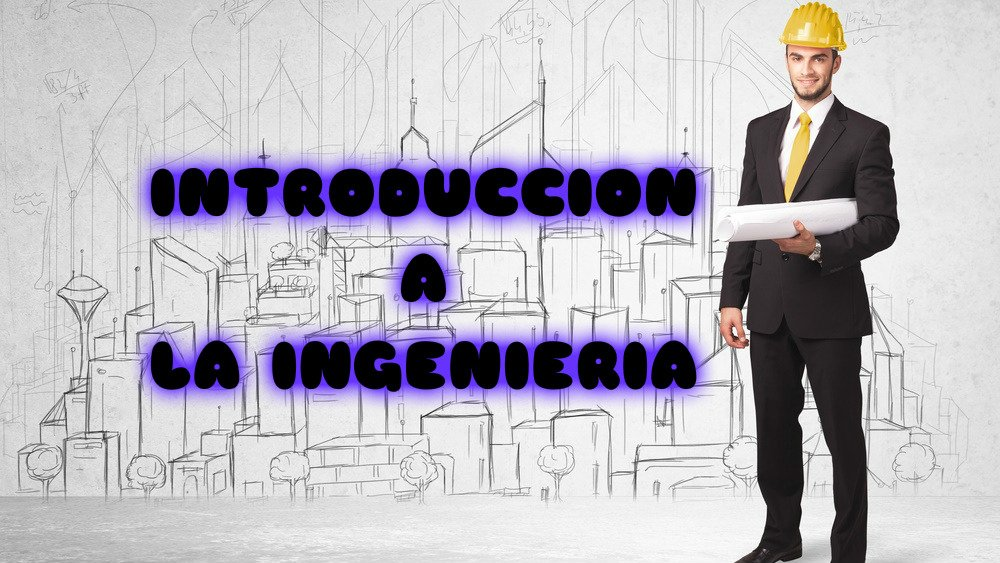 INTRODUCCIÓN A LA INGENIERÍA CIVIL